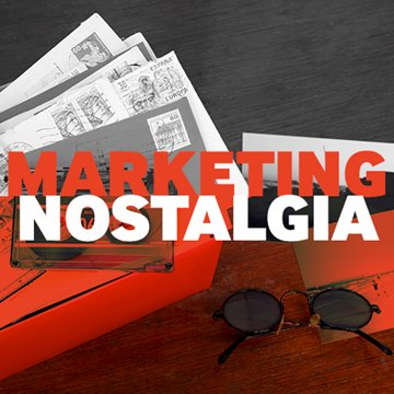 Marketing Trend You Should Be Following Nostalgia