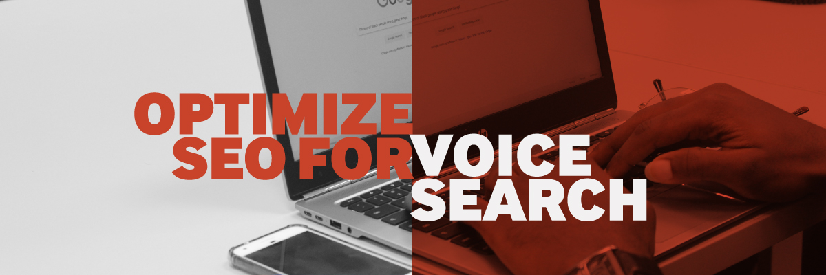 Why You Need to Optimize SEO for Voice Search